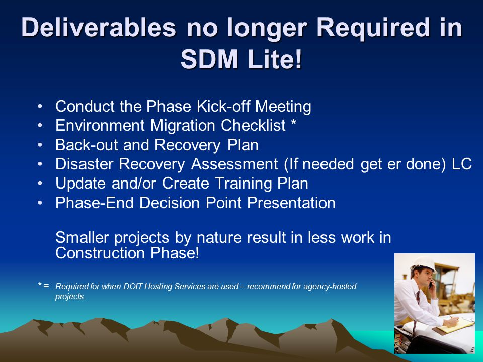 Deliverables no longer Required in SDM Lite.