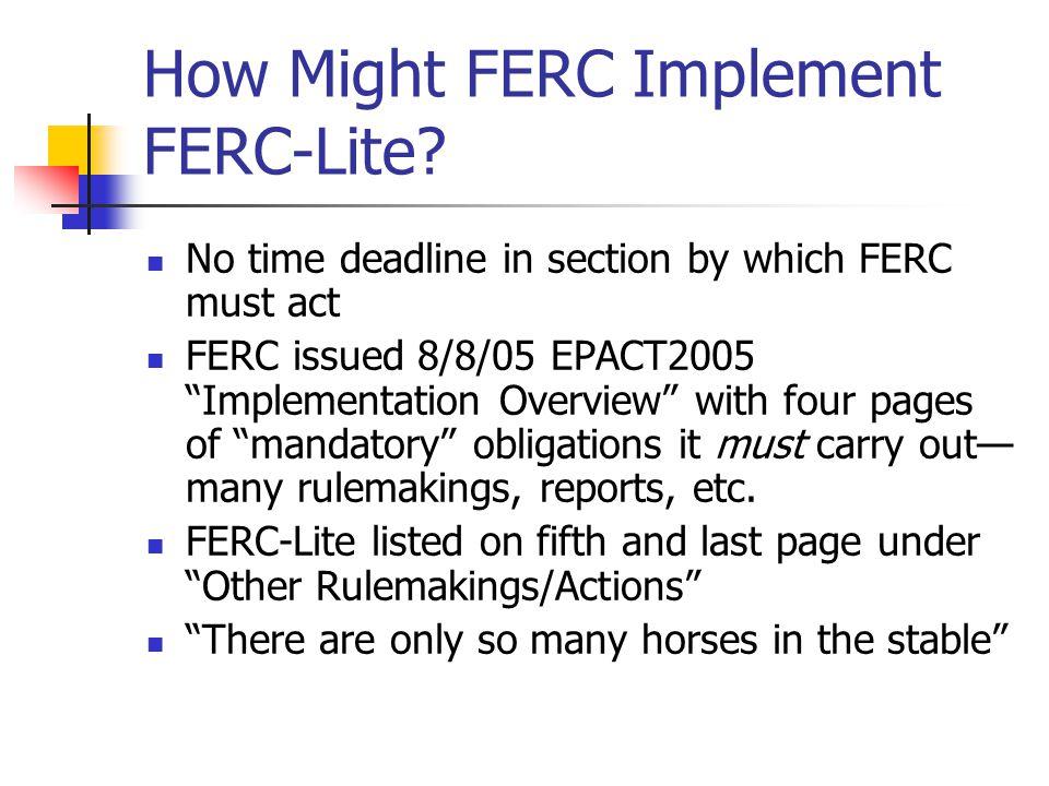 How Might FERC Implement FERC-Lite.