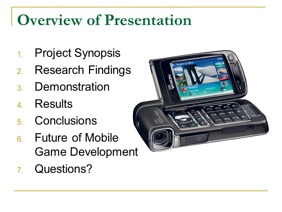 Overview of Presentation 1. Project Synopsis 2. Research Findings 3.