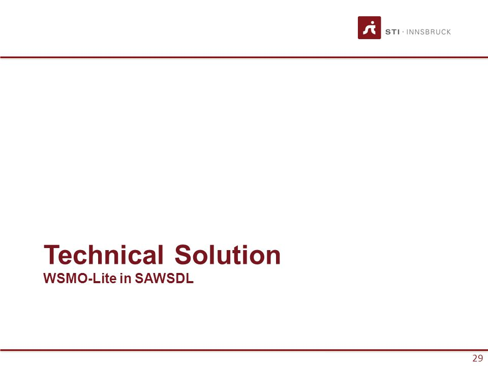 29 Technical Solution WSMO-Lite in SAWSDL