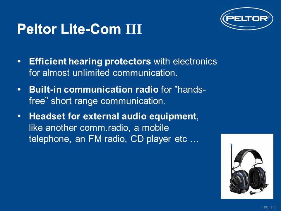 Peltor Lite-Com LLPB 0410 Peltor Lite-Com III  Efficient hearing protectors with electronics for almost unlimited communication.