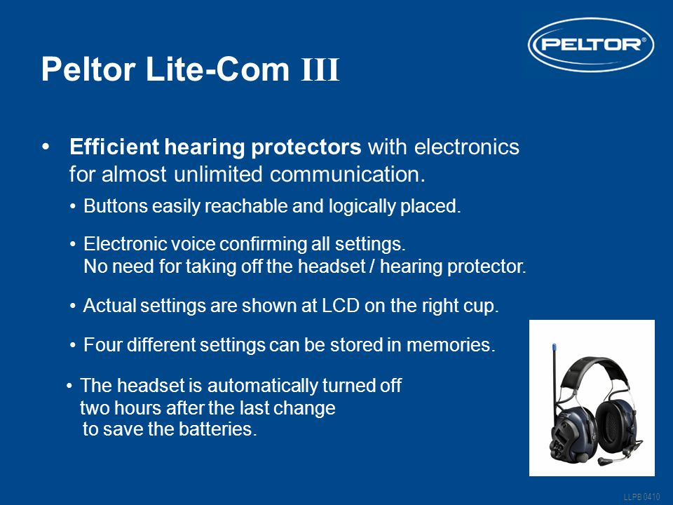 Peltor Lite-Com III Buttons easily reachable and logically placed.