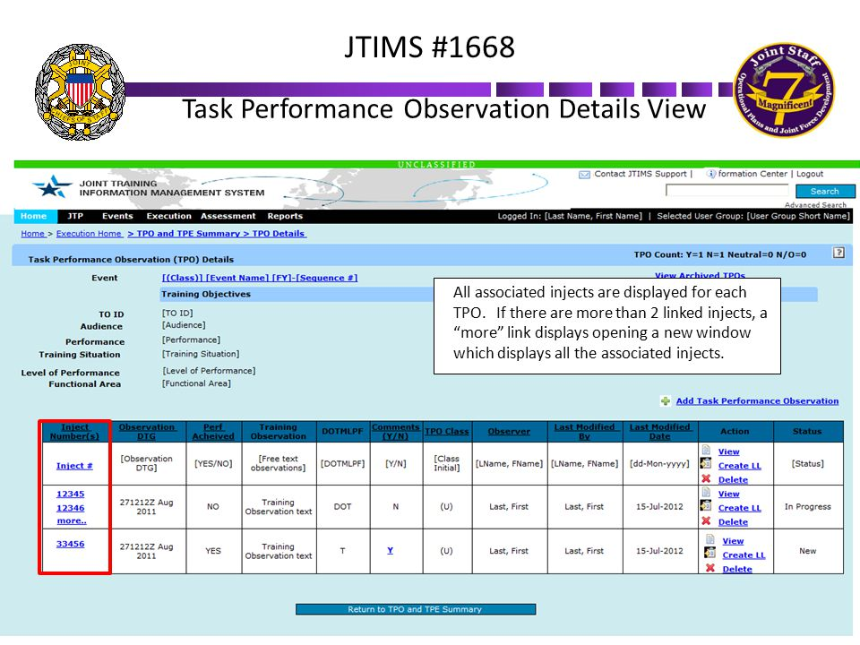 """Task Performance Observation Details View All associated injects are displayed for each TPO. If there are more than 2 linked injects, a """"more"""" link di"""