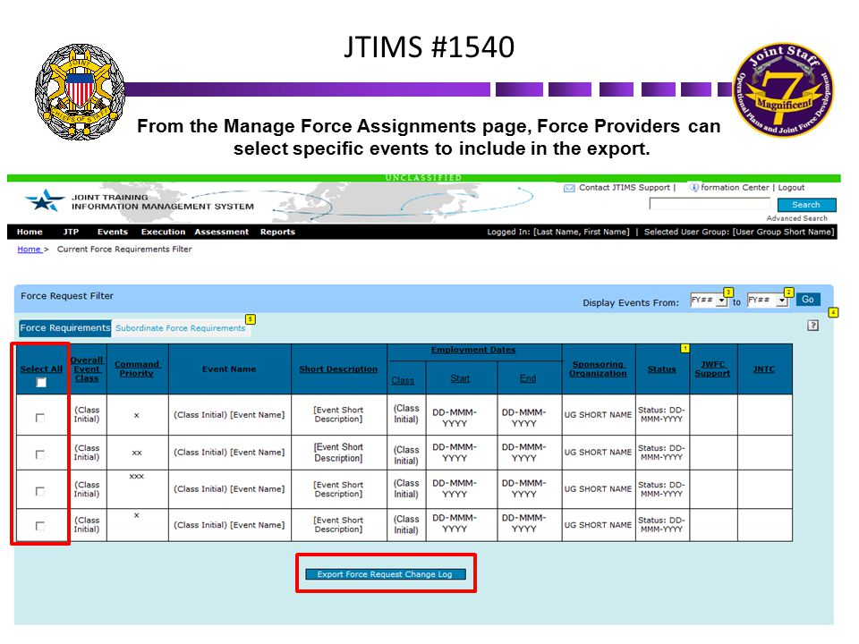 From the Manage Force Assignments page, Force Providers can select specific events to include in the export. JTIMS #1540