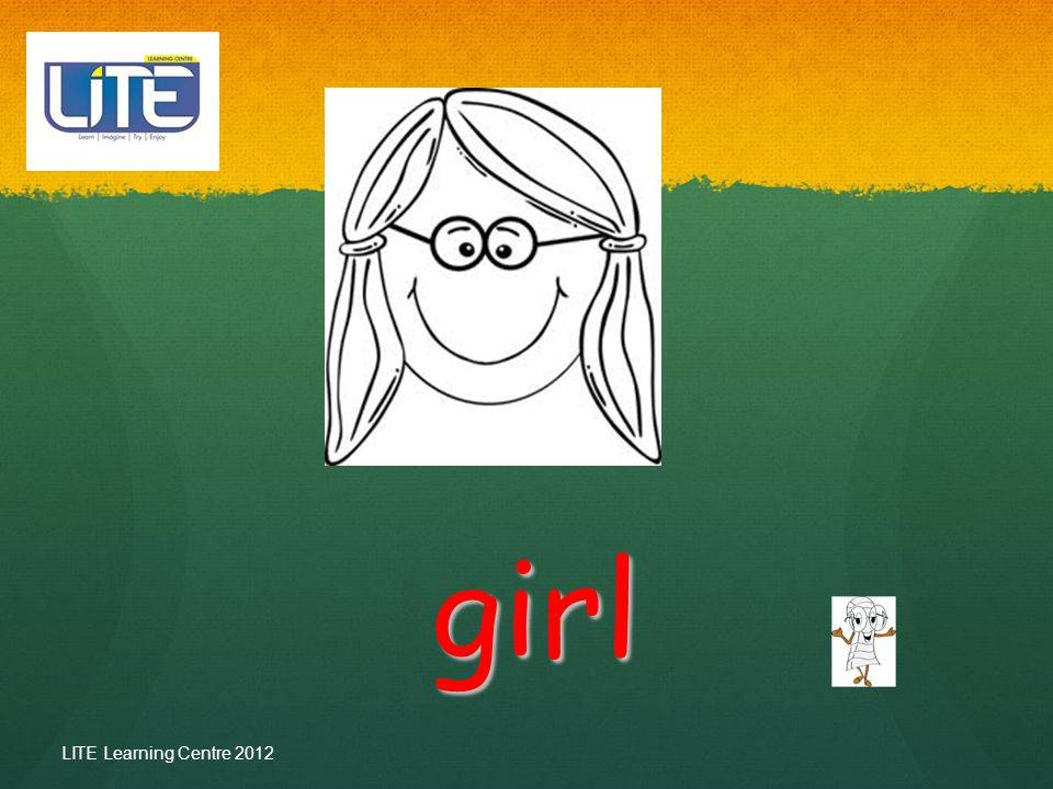 Read Away… At the end of this lesson your child should be able to… Recognize [ a, girl] Recognize [ a, girl] Call the words [a, girl] Call the words [