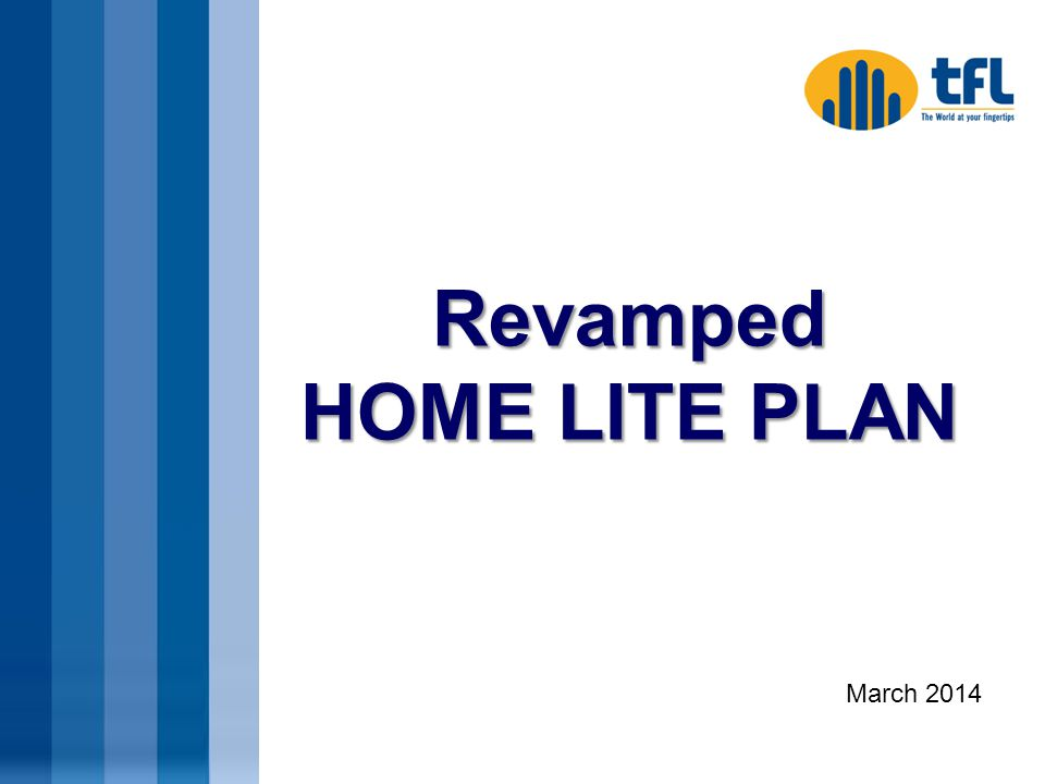 Revamped HOME LITE PLAN March 2014