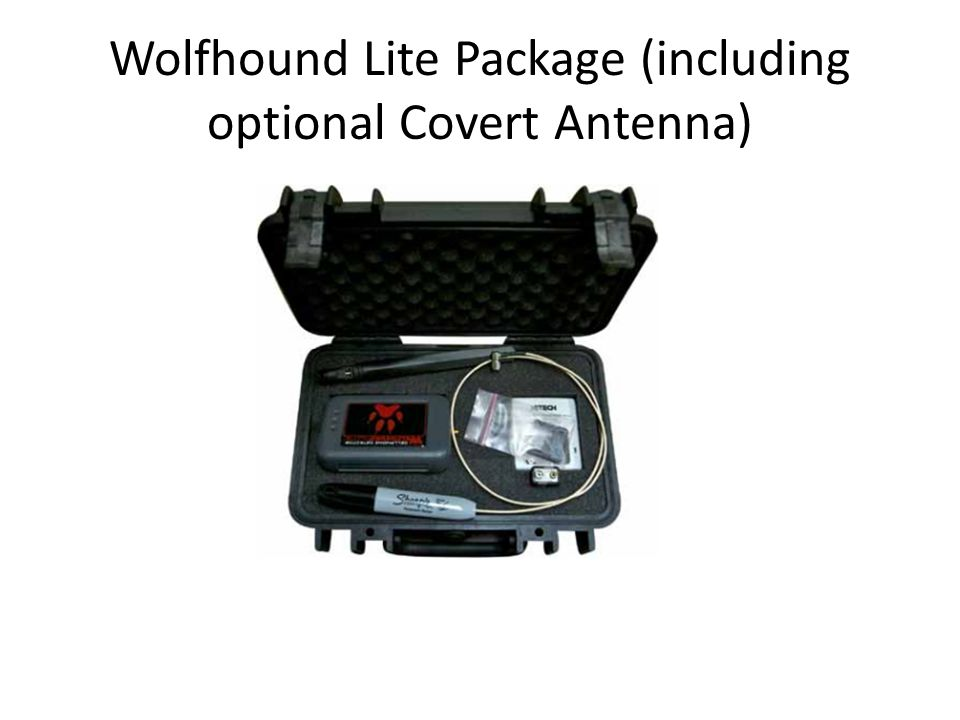 Wolfhound Lite Package (including optional Covert Antenna)