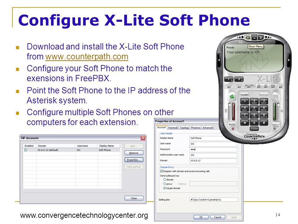 www.convergencetechnologycenter.org 14 Configure X-Lite Soft Phone Download and install the X-Lite Soft Phone from www.counterpath.comwww.counterpath.