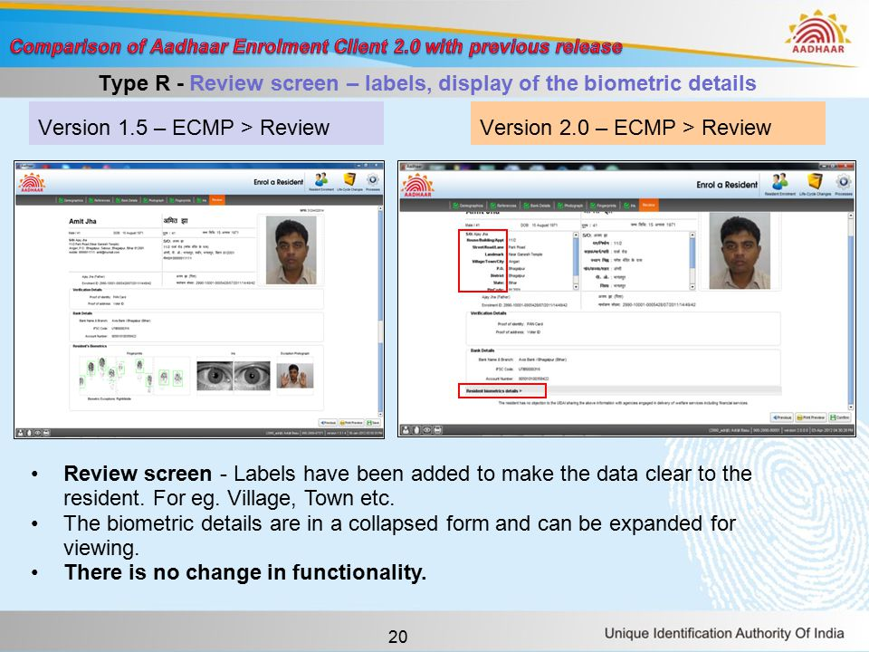 20 Version 1.5 – ECMP > ReviewVersion 2.0 – ECMP > Review Type R - Review screen – labels, display of the biometric details Review screen - Labels have been added to make the data clear to the resident.