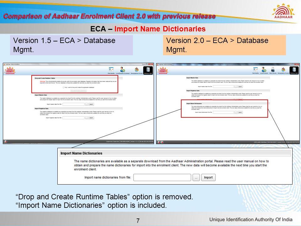 18 Version 1.5 – ECMP > Verify Enrolment Details > Supervisor Review Version 2.0 – ECMP > Verify Enrolment Details > User Review Type R - Verification screen – repositioning the fields In the Verify Enrolment Details > User Review screen, fields are repositioned and displayed outputs are relocated.
