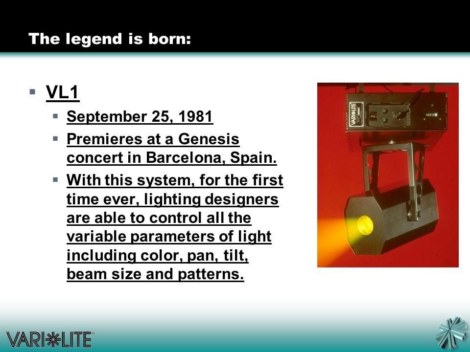 The legend is born:  VL1  September 25, 1981  Premieres at a Genesis concert in Barcelona, Spain.