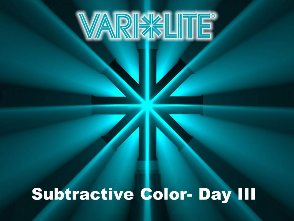 Subtractive Color- Day III