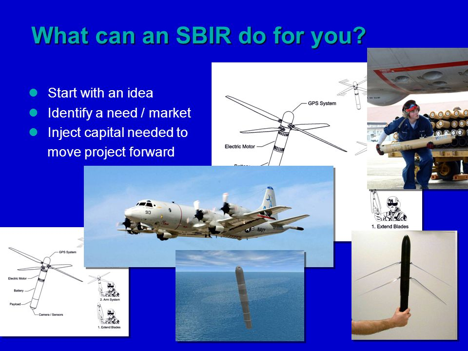 What can an SBIR do for you.