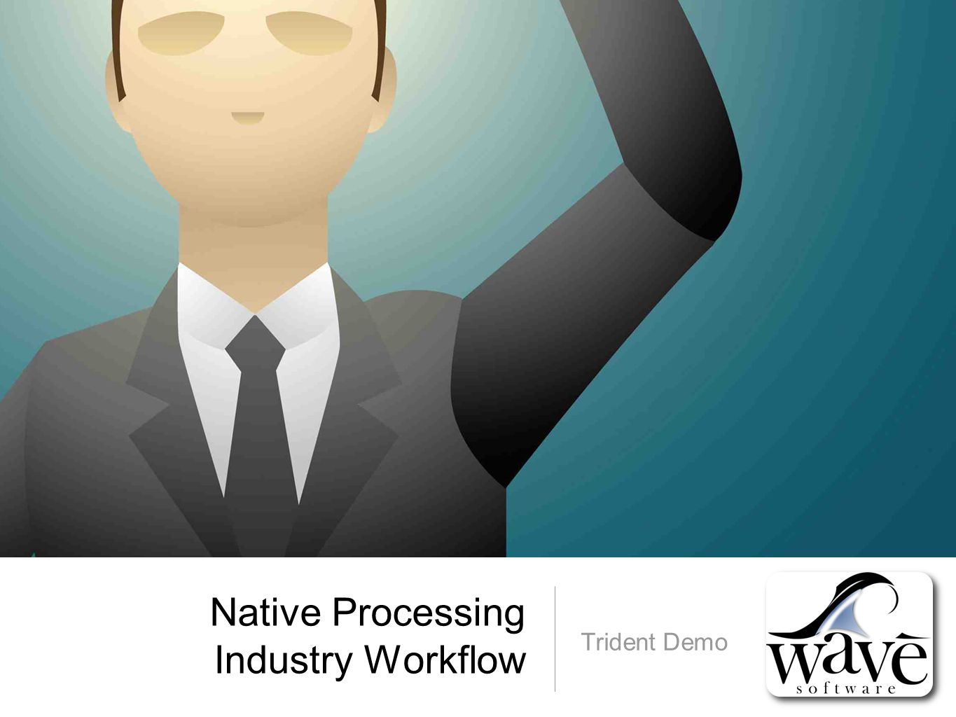 Native Processing Industry Workflow Trident Demo