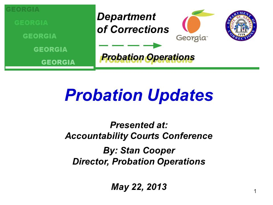 Probation Operations Mission: PUBLIC SAFETY SERVE THE COURTS 2