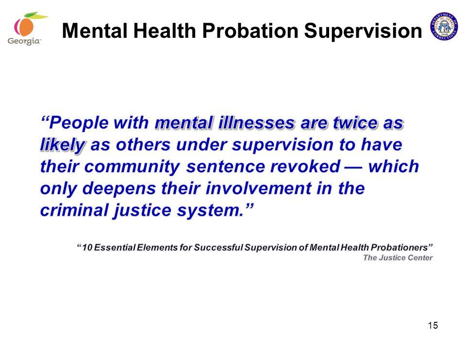 15 Mental Health Probation Supervision