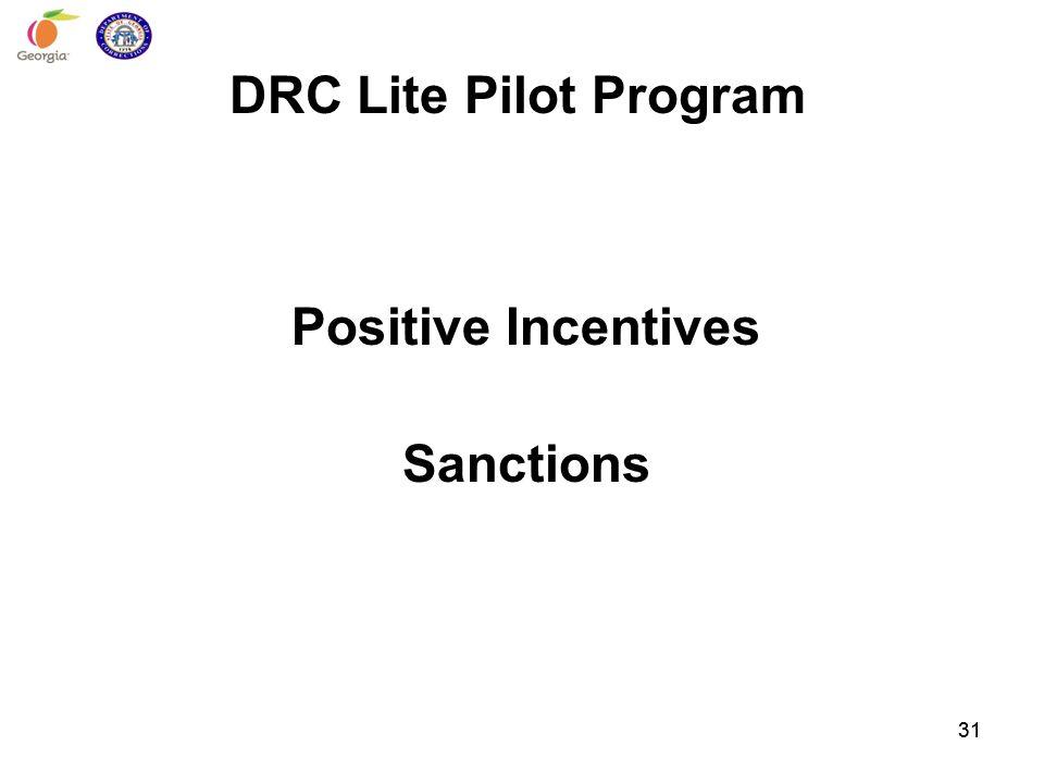 DRC Lite Pilot Program Positive Incentives Sanctions 31