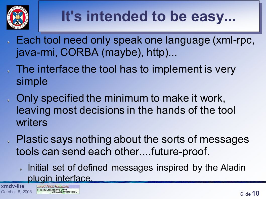 xmdv-lite October 6, 2005 Slide 9 Equal but different....
