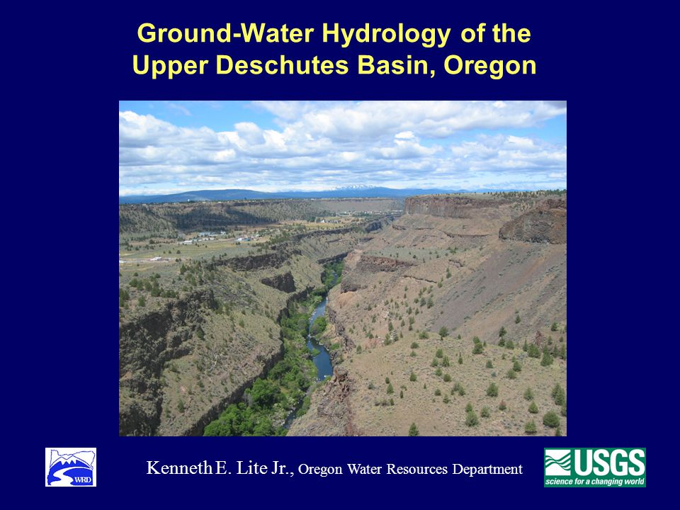 Ground-Water Hydrology of the Upper Deschutes Basin, Oregon Kenneth E.