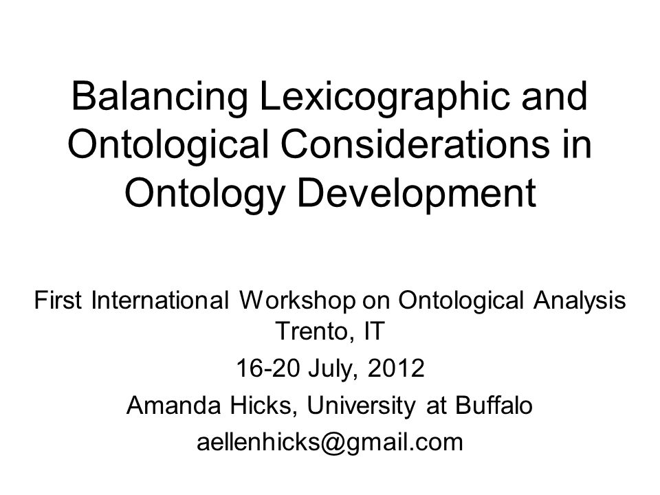 16-20 July, 2012Balancing Lexicographic and Ontological Considerations 22 KYOTO Domain