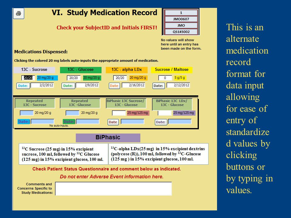 This is an alternate medication record format for data input allowing for ease of entry of standardize d values by clicking buttons or by typing in values.