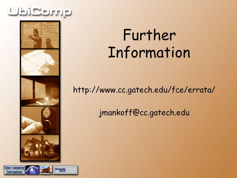Further Information http://www.cc.gatech.edu/fce/errata/ jmankoff@cc.gatech.edu