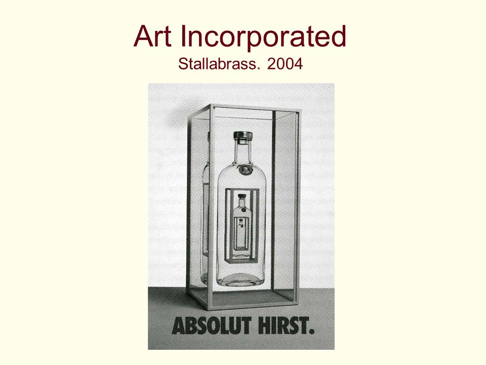 Art Incorporated Stallabrass. 2004