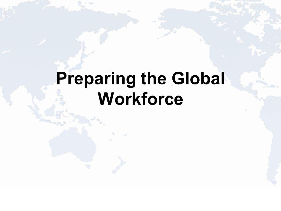 Preparing the Global Workforce