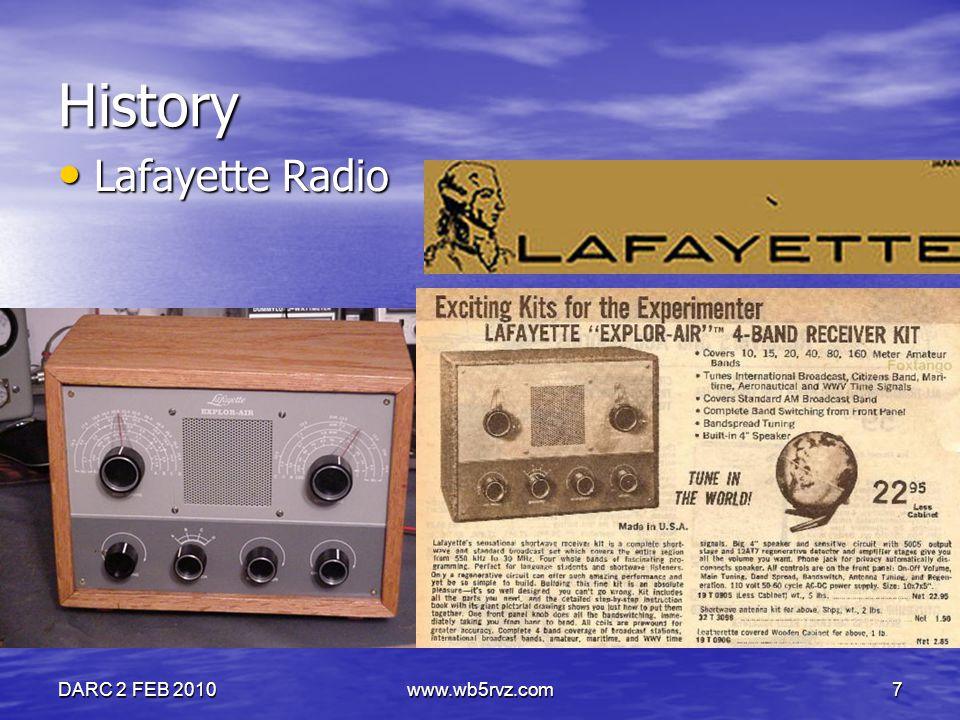 DARC 2 FEB 2010www.wb5rvz.com7 History Lafayette Radio Lafayette Radio