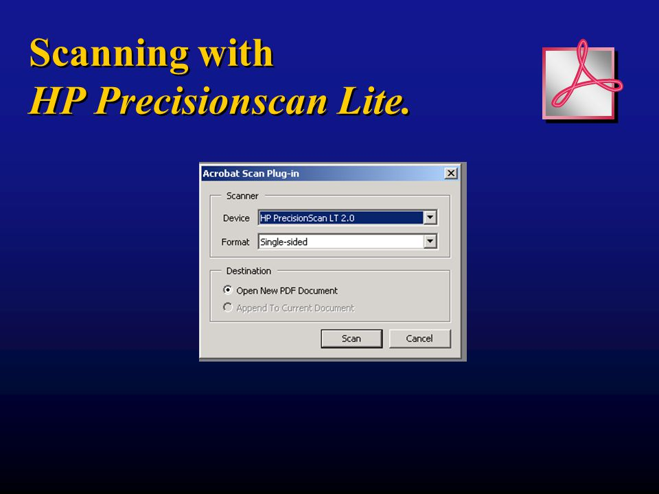 Scanning with HP Precisionscan Lite.