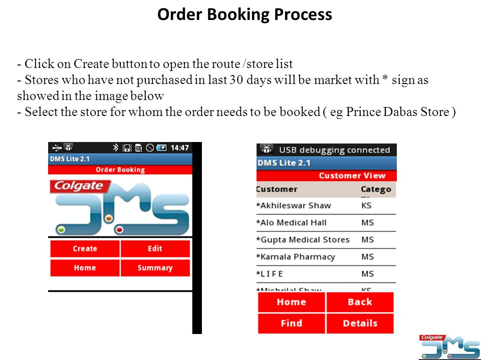 - Click on Create button to open the route /store list - Stores who have not purchased in last 30 days will be market with * sign as showed in the ima