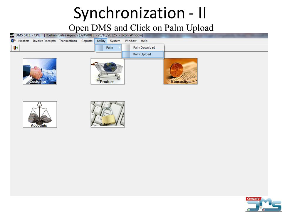 Open DMS and Click on Palm Upload Synchronization - II