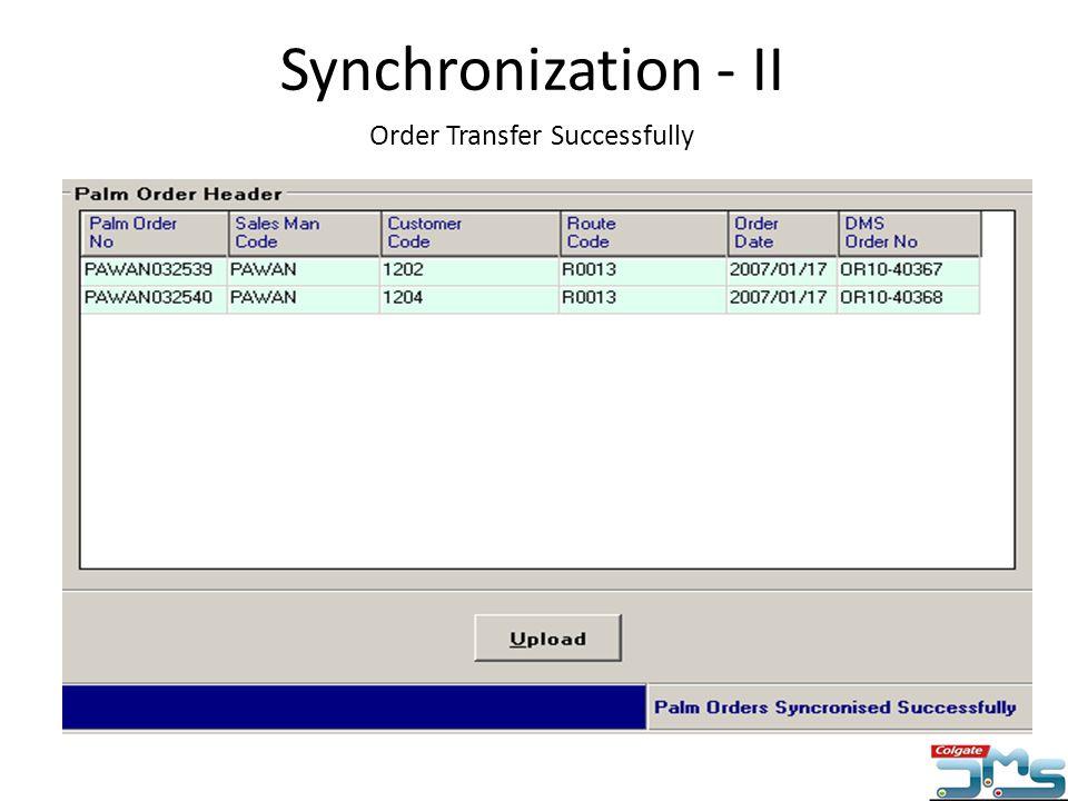 Order Transfer Successfully Synchronization - II