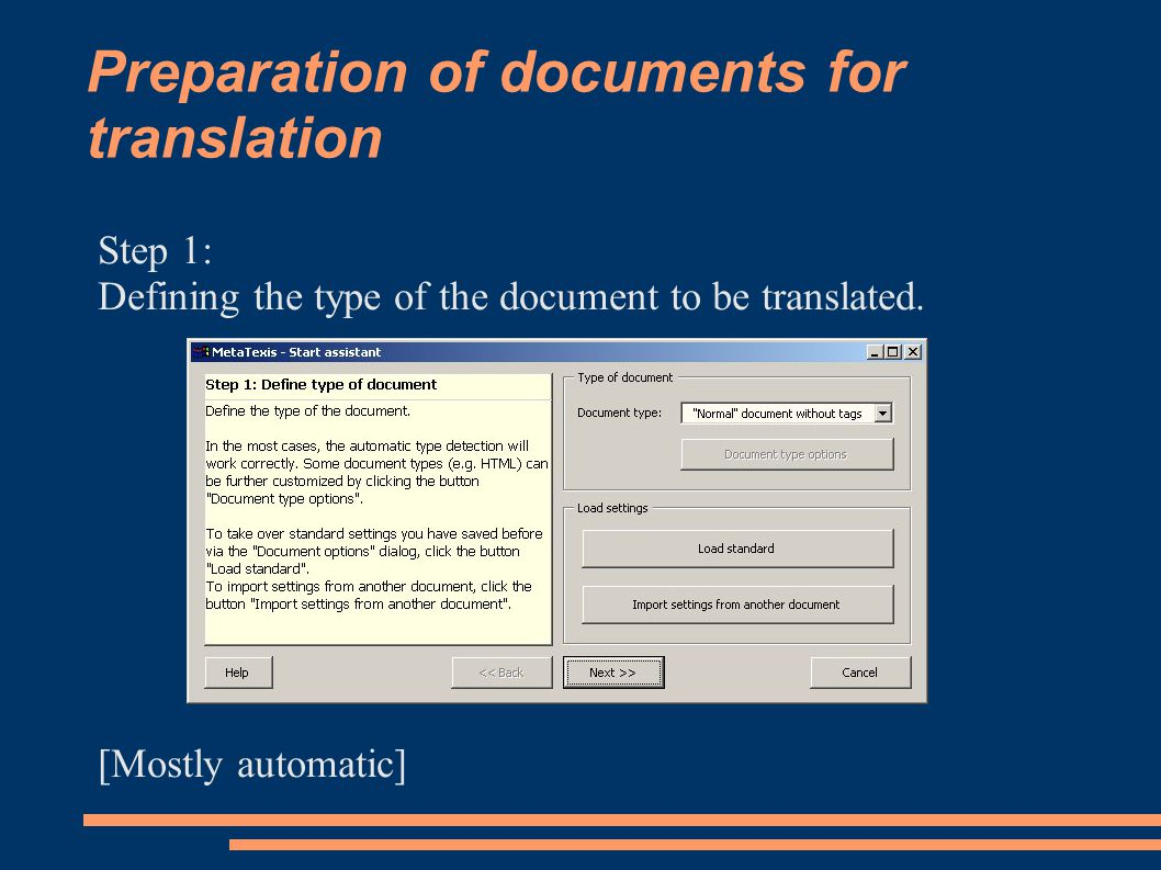 Preparation of documents for translation Step 1: Defining the type of the document to be translated.