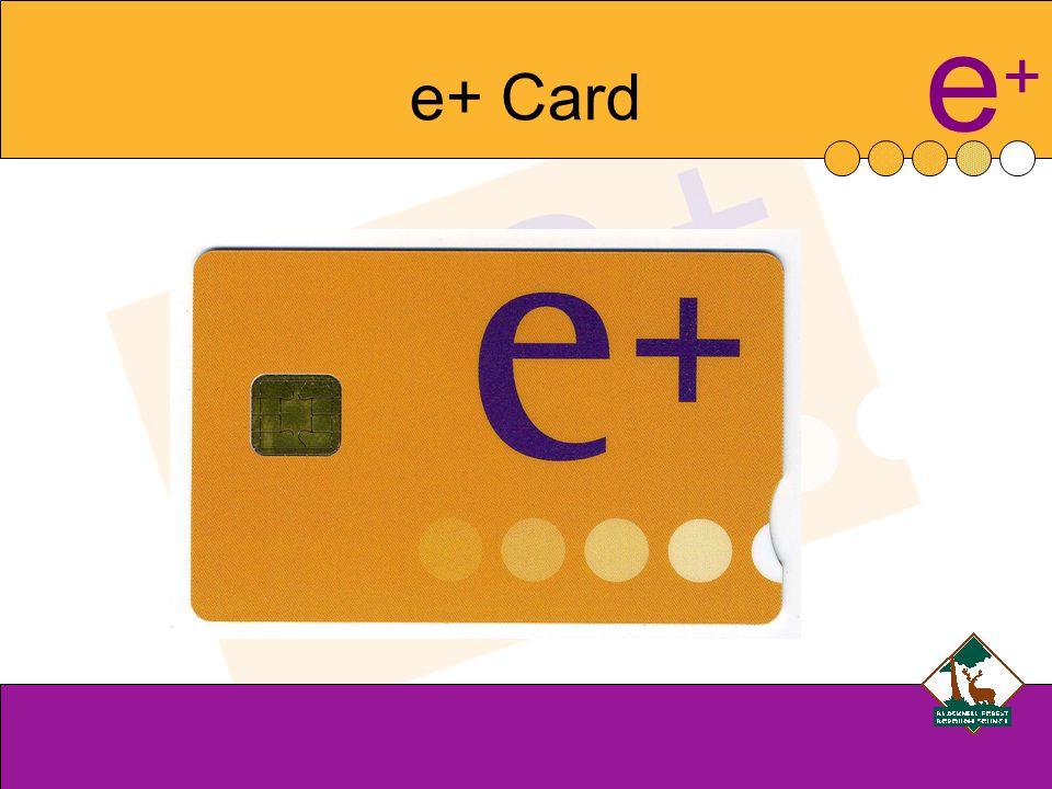 e+e+ e+ Card