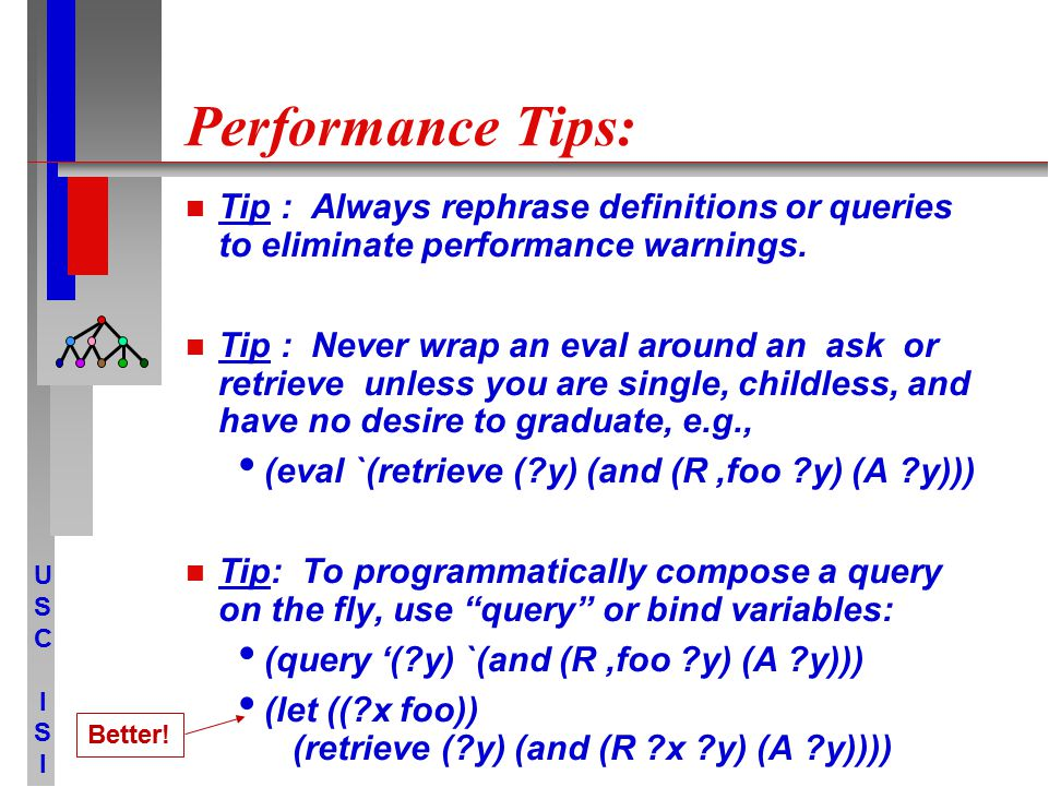 USCISIUSCISI Performance Tips: Tip : Always rephrase definitions or queries to eliminate performance warnings.