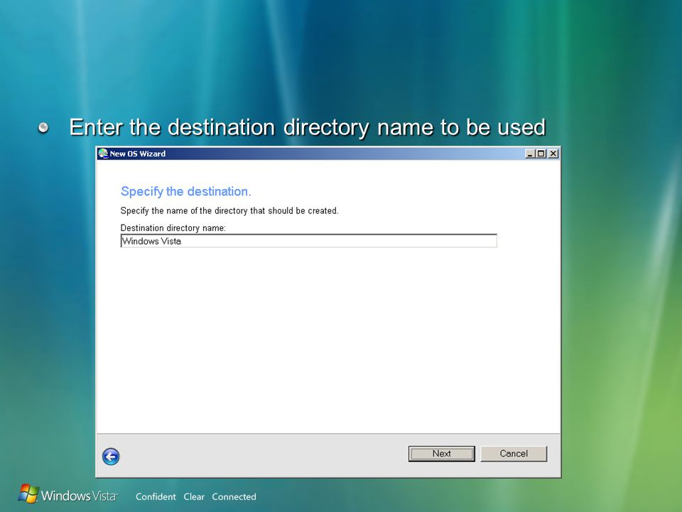 Enter the destination directory name to be used