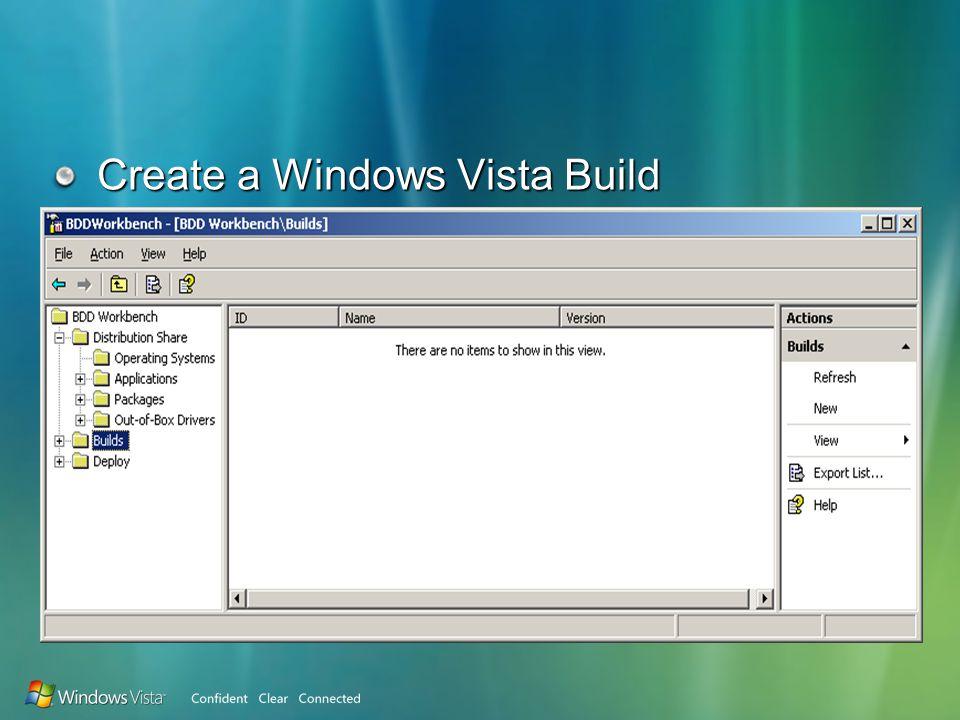 Create a Windows Vista Build