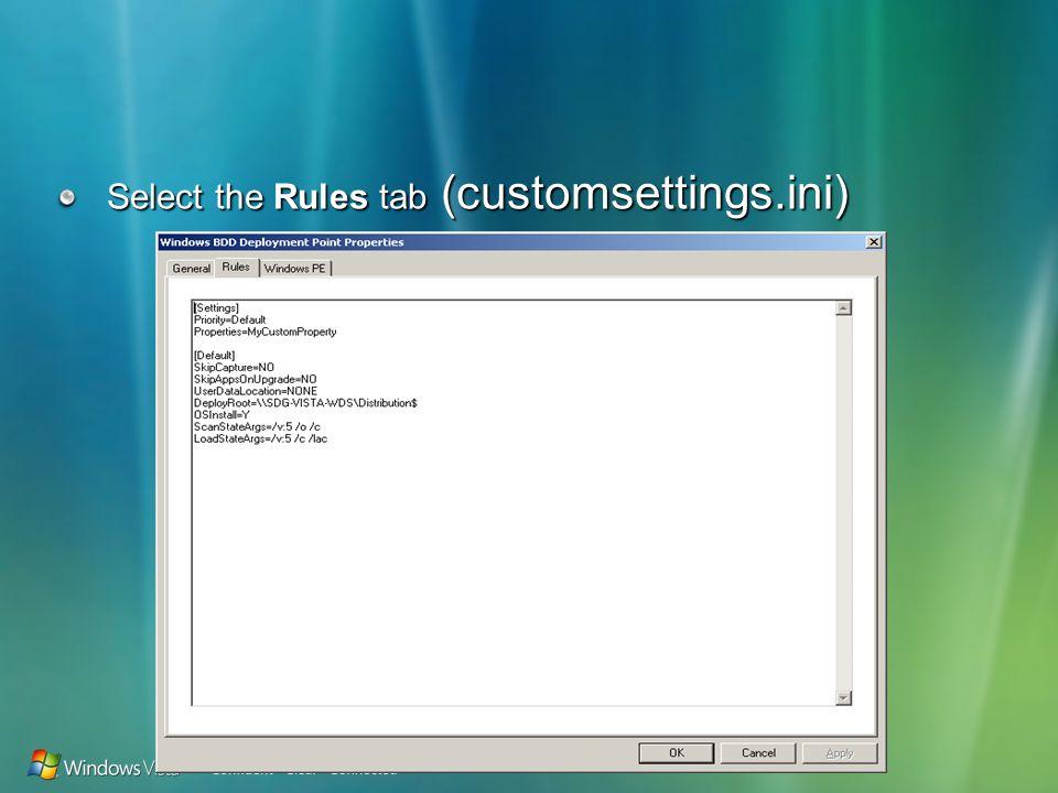 Select the Rules tab (customsettings.ini)