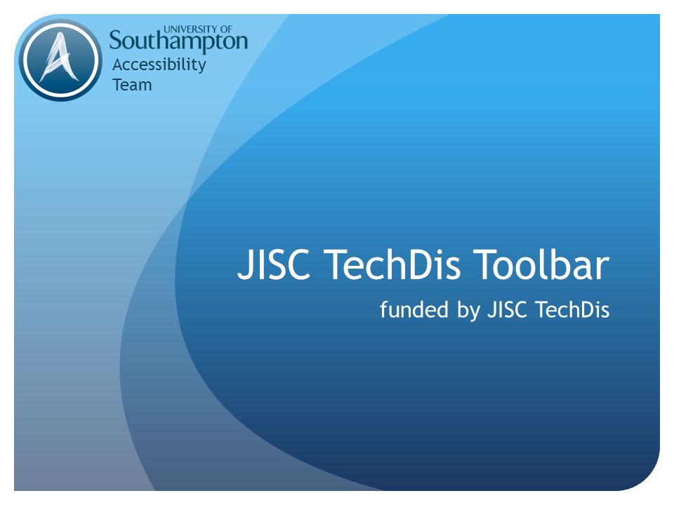 JISC TechDis Toolbar funded by JISC TechDis Accessibility Team