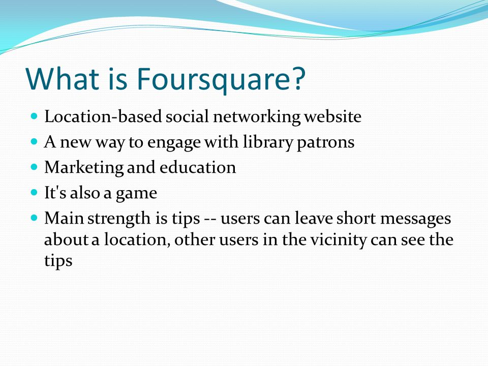 What is Foursquare.