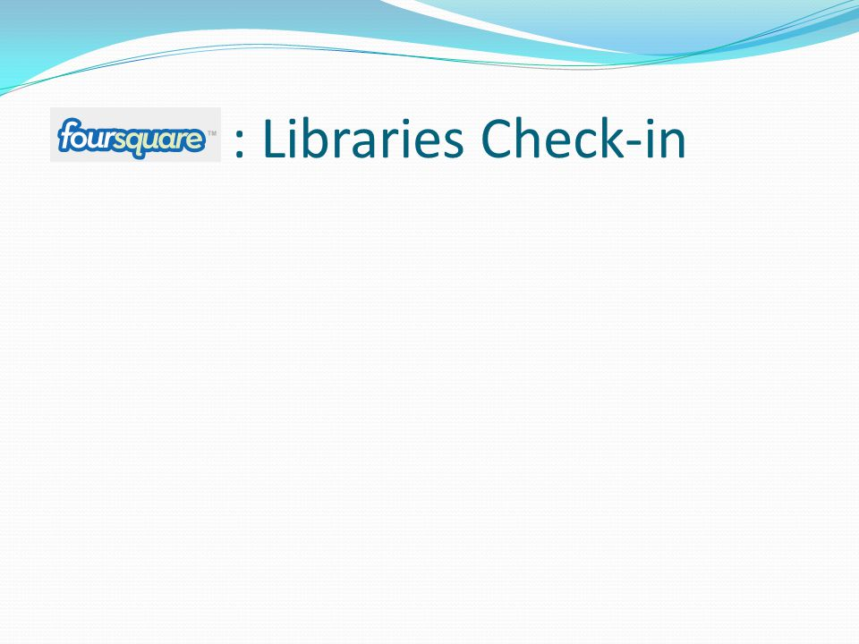 : Libraries Check-in