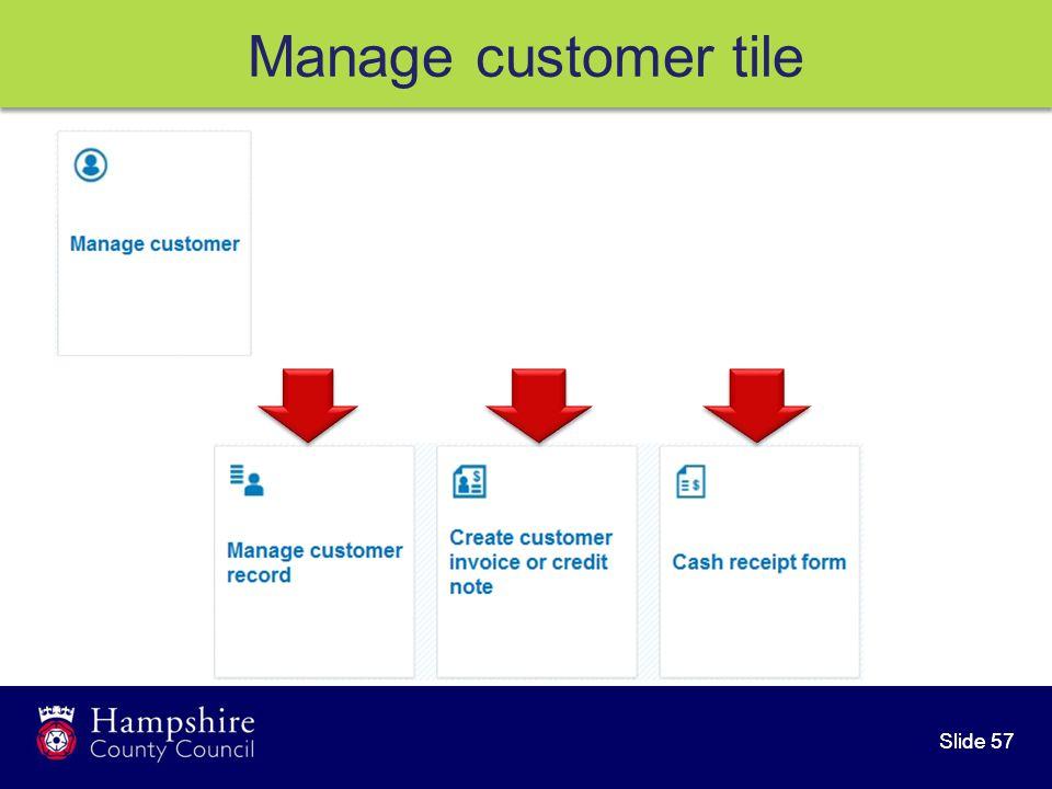 Slide 57 Manage customer tile