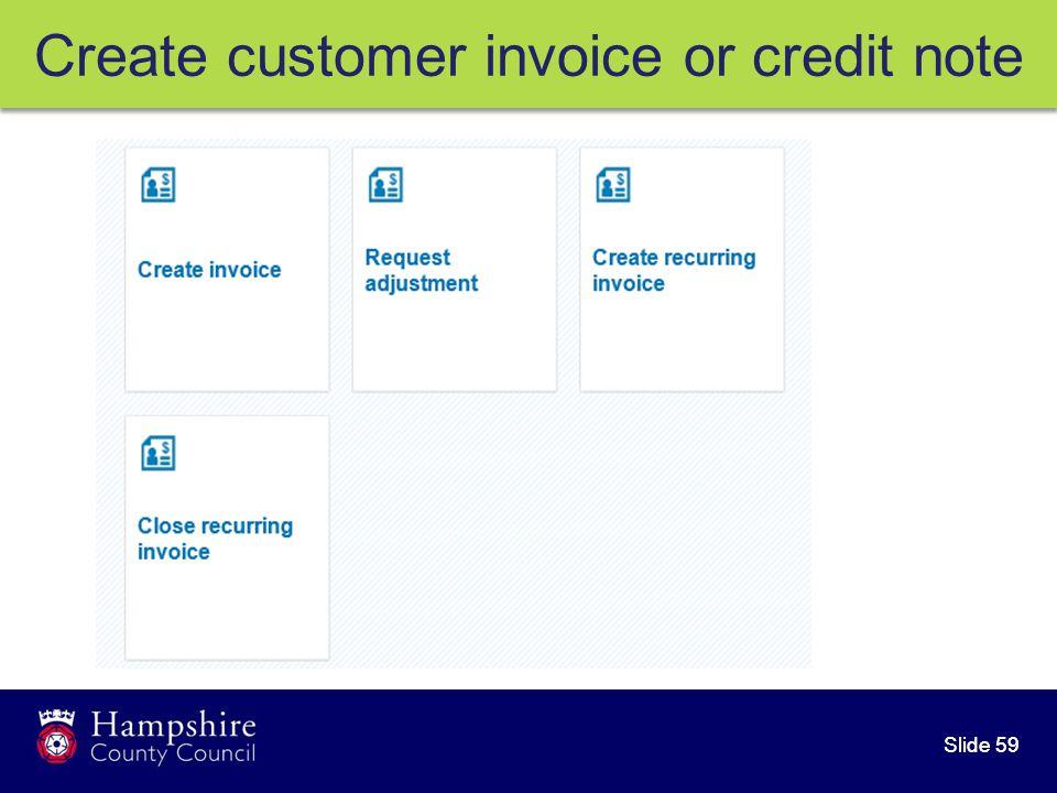 Slide 59 Create customer invoice or credit note