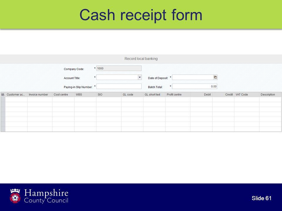 Slide 61 Cash receipt form