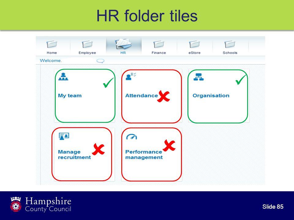 Slide 85 HR folder tiles   