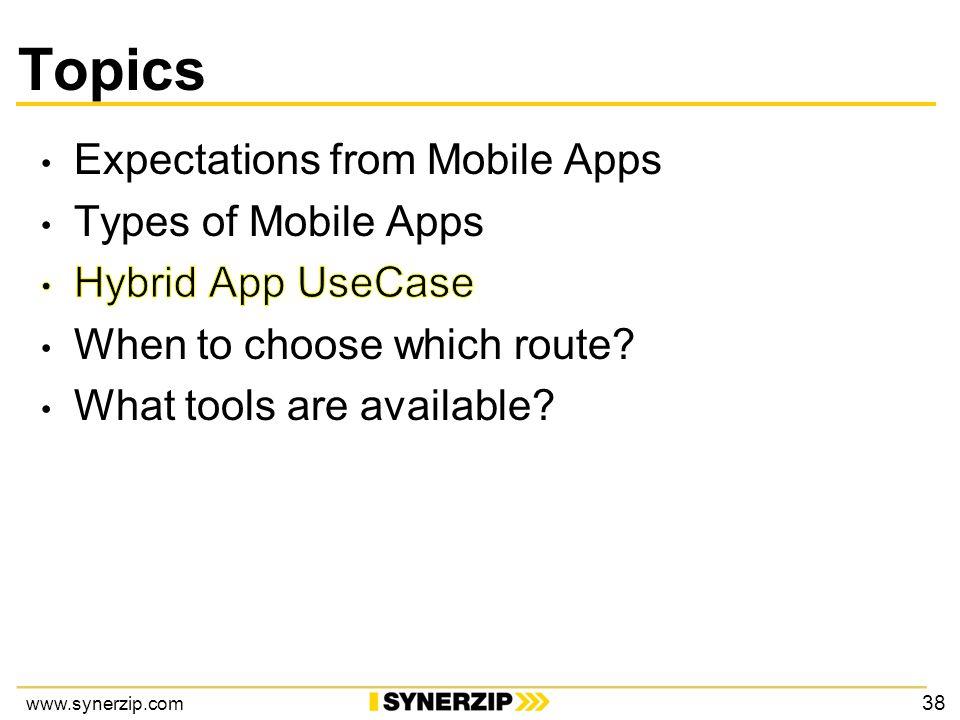 www.synerzip.com Topics 38