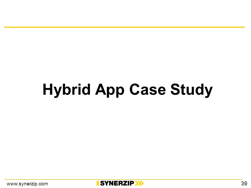 www.synerzip.com Hybrid App Case Study 39