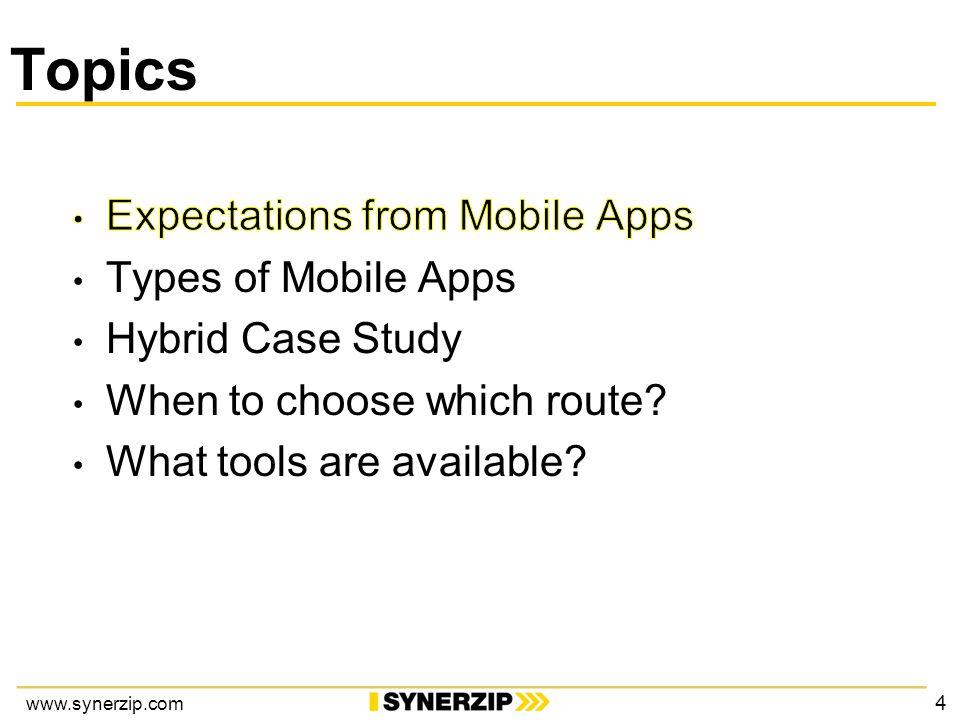 www.synerzip.com Topics 4