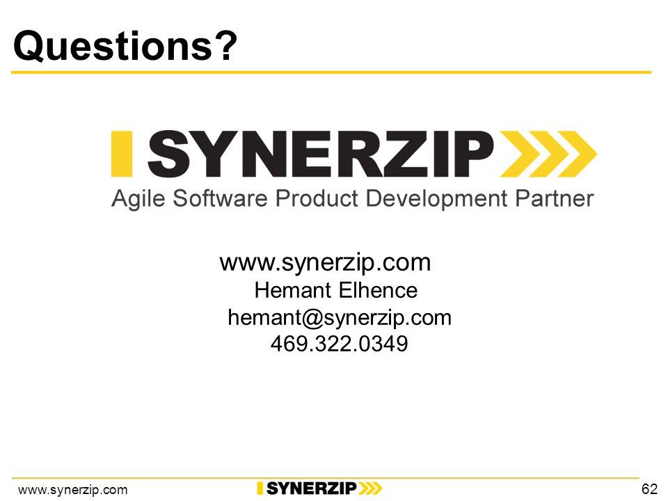 www.synerzip.com Hemant Elhence hemant@synerzip.com 469.322.0349 Questions 62